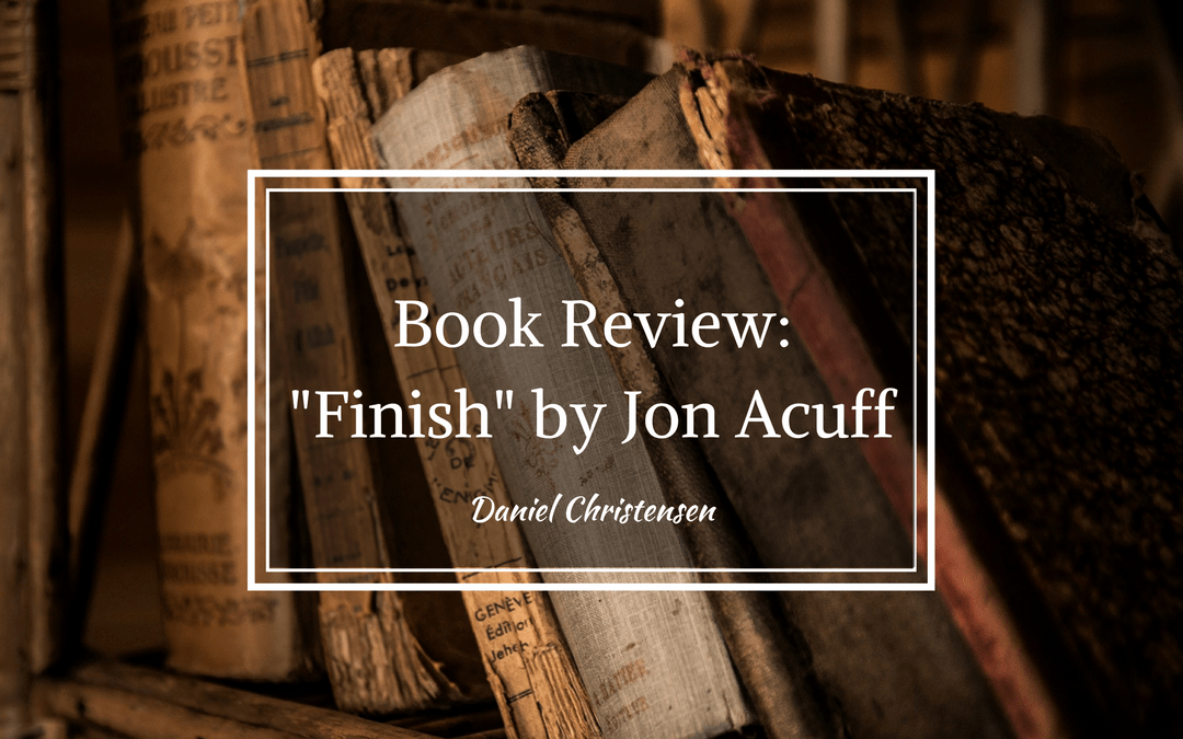 "Book Review: ""Finish"" by Jon Acuff"